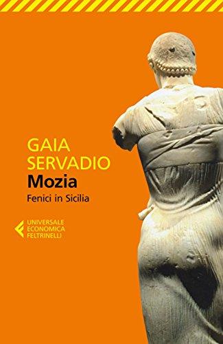 Mozia. Fenici in Sicilia