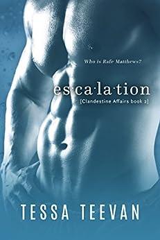 Escalation, (Clandestine Affairs, Book 2) by [Tessa Teevan]