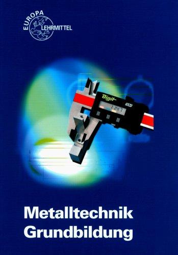 Metalltechnik Grundbildung