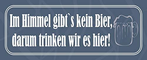 ¡ En el cielo no hay cervezas , aquí lo bebemos ! Cartel de chapa con texto en alemán (metal, 10 x 27 cm)