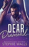 Dear Diamond: An Enemies to Lovers Romance