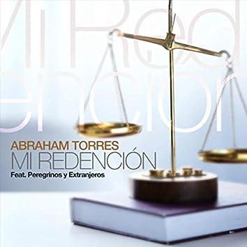 Mi Redención (feat. Peregrinos y Extranjeros)