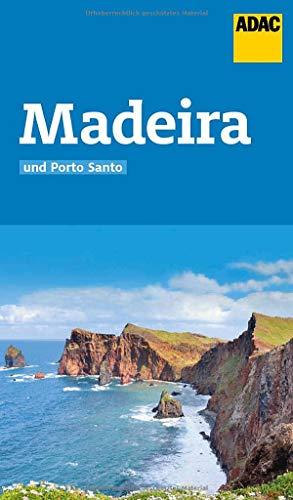 ADAC Reiseführer Madeira und Porto Santo: Der Kompakte mit den ADAC Top Tipps und cleveren Klappenkarten