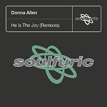 He Is The Joy (Remixes)