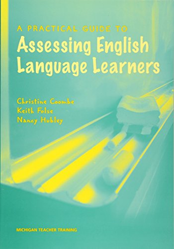 A Practical Guide to Assessing English Language Learners...