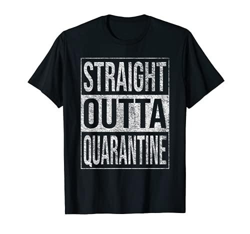 STRAIGHT OUTTA QUARANTINE LOCKDOWN FUN TEES T-Shirt