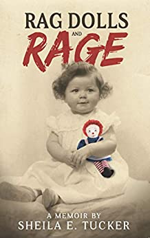 Rag Dolls and Rage by [Sheila E. Tucker]