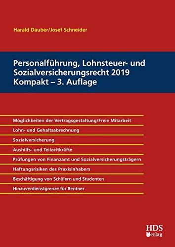Personalführung, Lohnsteuer- und Sozialversicherungsrecht 2019 Kompakt