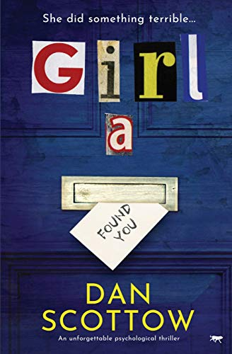 Compare Textbook Prices for Girl A: an unforgettable psychological thriller  ISBN 9781913942380 by Scottow, Dan