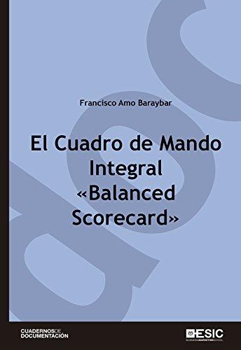 El Cuadro de Mando Integral «Balanced Scorecard» (Cuadernos de Documentación)