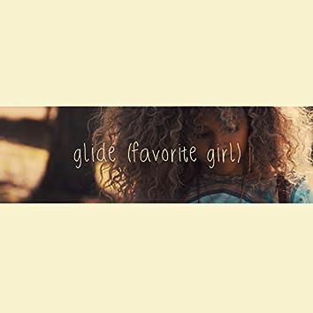 Glide (Favorite Girl)