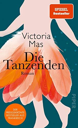 Die Tanzenden: Roman