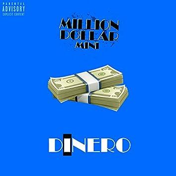 Million Dollar Mini: Dinero