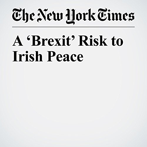 A 'Brexit' Risk to Irish Peace copertina