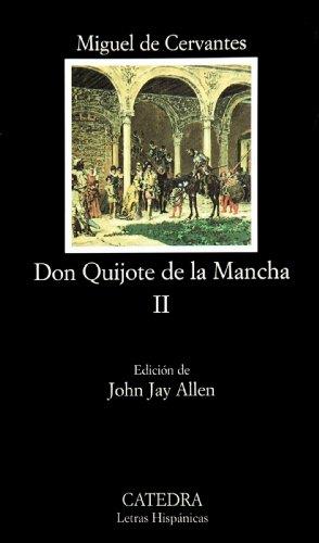 Don Quijote de la Mancha, II: 2 (Letras Hispánicas)