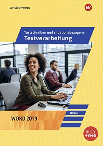 Tastschreiben und situationsbezogene Textverarbeitung mit Word 2019: Schülerband