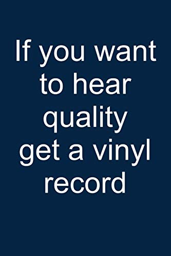 Vinyl Records = Quality: Notebook for Vinyl Collector Vinyl Collector Vinyl Lover Vinyl Record Player 6x9 in Dotted