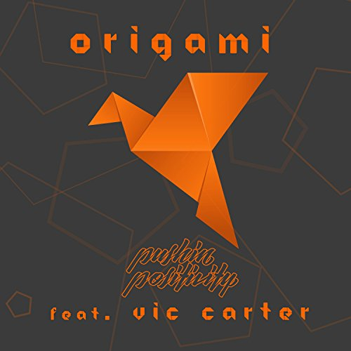 Origami (feat. Vic Carter) [Explicit]