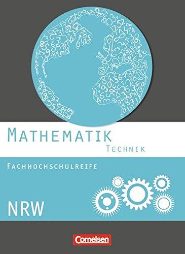 Mathematik - Fachhochschulreife - Technik - Nordrhein-Westfalen: Schülerbuch