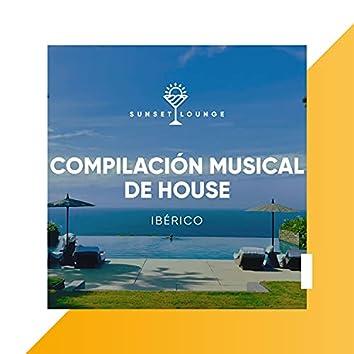 Compilación Musical de House Ibérico