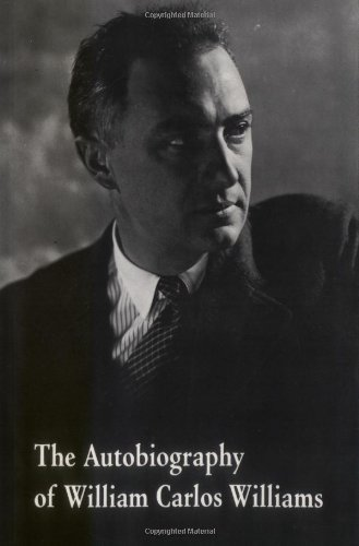 The Autobiography of William Carlos Williams (New Directions Paperbook)