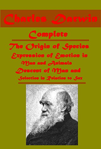 Autobiography Life and Letters of Charles Darwin, Descent of Man A Naturalist's Voyage Round the World Coral Reefs Voyage of the Beagle Origin of Species ... Emotion in Man and Animals (English Edition)