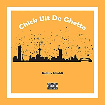 Chick Uit De Ghetto