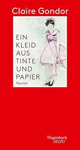 Ein Kleid aus Tinte und Papier (Salto, Band 231)