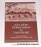 450 Jahre Reformation in Hamburg. Festschrift - Wenzel Lohff