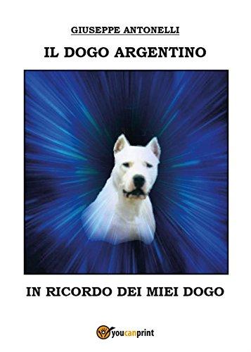 Il dogo argentino