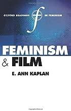 Feminism and Film (Oxford Readings in Feminism)