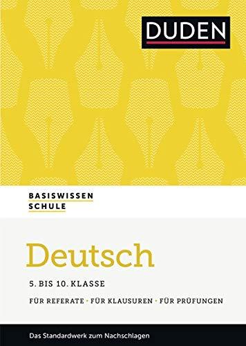Basiswissen Schule - Deutsch 5. bis 10. Klasse: Das Standardwerk für Schüler - inklusive Lernapp und Webportal mit Online-Lexikon