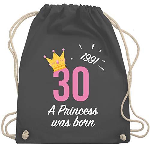 Shirtracer Geburtstag - 30. Geburtstag Mädchen Princess 1991 - Unisize - Dunkelgrau - 30 turnbeutel - WM110 - Turnbeutel und Stoffbeutel aus Baumwolle
