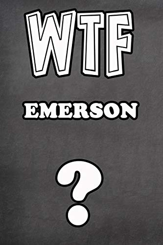 WTF Emerson ?: College Ruled | Composition Book | Diary | Lined Journal