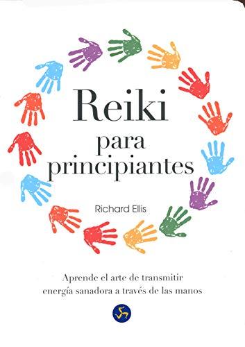 Reiki Para Principiantes. Aprende El Arte De...