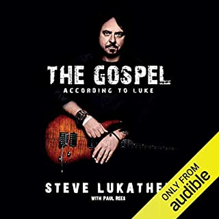 The Gospel According to Luke                   By:                                                                                                                                 Steve Lukather                               Narrated by:                                                                                                                                 Steve Lukather                      Length: 10 hrs and 10 mins     512 ratings     Overall 4.7