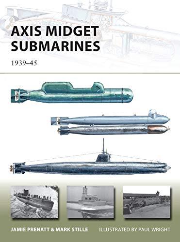 Axis Midget Submarines: 1939–45