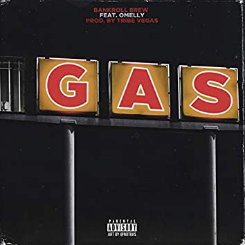 Gas (feat. Omelly)