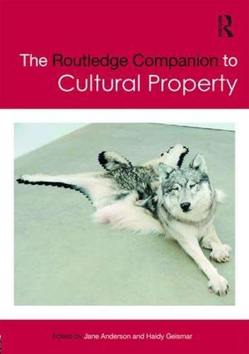 The Routledge Companion to Cultural Property (Routledge Companions)