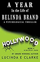A Year in The Life of Belinda Brand: A Psychological Thriller (In the Life ...)