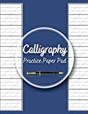 Calligraphy Practice Paper Pad: Caligraphy Practice Workbooks For Beginners, Calligraphy A Guide To Beautiful Hand Lettering, Medieval Calligraphy Its ... Developing Ideas Through Sketchbook