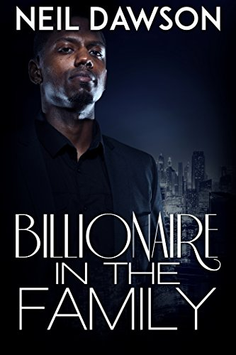 Billionaire in the Family: A Gay MM Interracial Romance (English Edition)