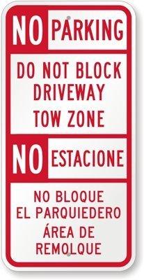 Ditooms geen parkeren niet blokkeren oprit Tow Zone. Geen Estacione geen Bloque El ParQuiedero teken, 24