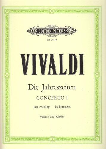 Die Jahreszeiten: Konzert für Violine, Streicher und Basso continuo E-dur op. 8 Nr. 1 RV 269