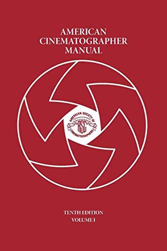 American Cinematographer Manual Vol. I: 1