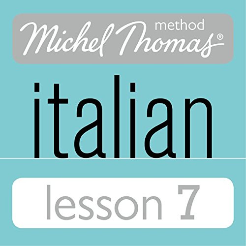 Michel Thomas Beginner Italian Lesson 7 audiobook cover art