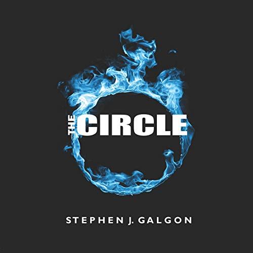 The Circle Audiobook By Stephen J Galgon cover art