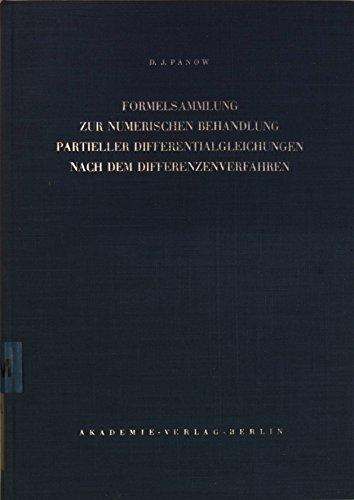 Formelsammlung zur numerischen Behandlung partieller differentialgleichungen nach dem differenzenverfahren.
