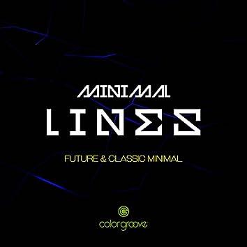 Minimal Lines (Future & Classic Minimal)