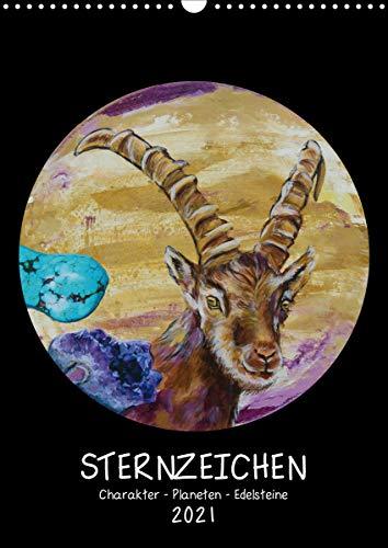 Sternzeichen - Charakter - Planeten - Edelsteine (Wandkalender 2021 DIN A3 hoch)